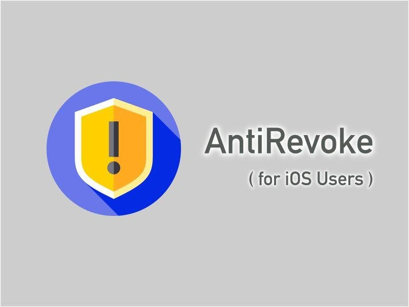 Best AntiRevoke Apps
